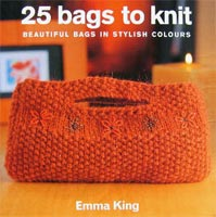 Emma King - 25 Bags to Knit