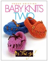 Vogue Knitting - Baby Knits Two
