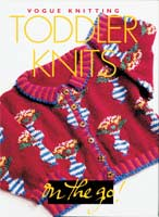 Vogue Knitting - Toddler Knits