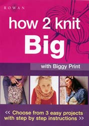 How 2 Knit Big - Biggy Print